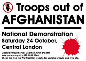 Troops out of Afghanistan poster. National demonstration Saturday October 24th 2009